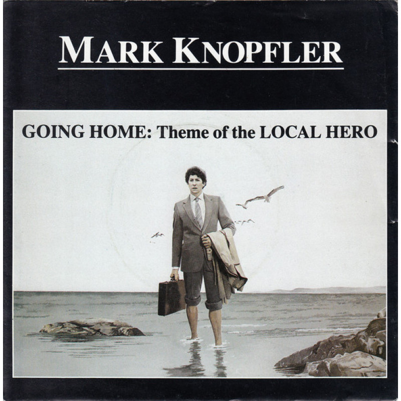 Mark Knopfler – Going Home: Theme Of The Local Hero