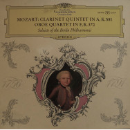 Solists of the Berlin Philharmonic - Mozart - Clarinet Quintet in A / Oboe Quartet in F