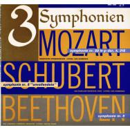 """Mozart, Schubert, Beethoven – 3 Symphonien - Mozart: Symphonie Nr. 32 In G-Dur, K. 318, Schubert: Symphonie Nr. 8 """"Unvollendete"""", Beethoven: Symphonie Nr. 5"""