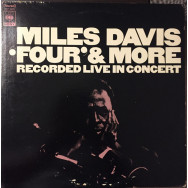 Miles Davis - Four' & More - Recorded Live In Concert