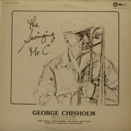 George Chisholm - The Swinging Mr. C