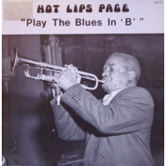 Hot Lips Page - Play The Blues In 'B'