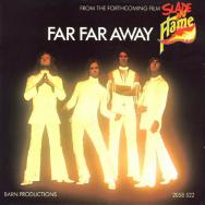 Slade – Far Far Away